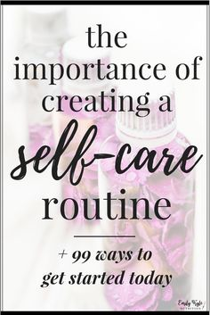 Find out why you should have a self-care routine and how you can get started in creating your own happy & healthy self-care routine today! via @emkylenutrition.com