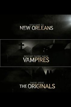Welcome to New Orleans. Before there were vampires, there were Originals.