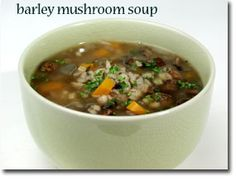 barley mushroom soup (obviously I would substitute for the port!)