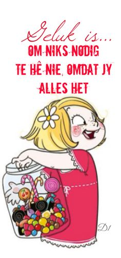 Geluk is. Afrikaanse Quotes, Happy Mom, Learn French, Meaningful Quotes, Illustrations, Funny Cute, Cute Kids, Make Me Smile, Funny Pictures