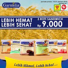 Promo Lebih Hemat Lebih Sehat. Beli 3 pcs Roti Sandwich (all variant) hanya Rp 9.000. Periode promosi 15-31 Januari 2016 hanya di Yomart dan Griyamart.