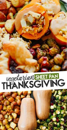 // Live Eat Learn This full vegetarian Thanksgiving dinner meal plan has everything you want in an easy Thanksgiving meal, complete with a beautiful stuffed butternut squash centerpiece! This Thanksgiving meal can be made on a sheet pan. Healthy Thanksgiving Recipes, Vegan Thanksgiving, Vegetarian Recipes Dinner, Dinner Recipes, Healthy Recipes, Vegetarian Christmas Dinner, Thanksgiving Sides, Thanksgiving Desserts, Vegetarian Cooking