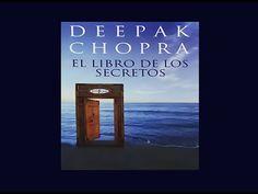 El Libro de los Secretos. Deepak Chopra (audiolibro)