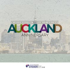 Happy Auckland Anniversary! #AucklandDay