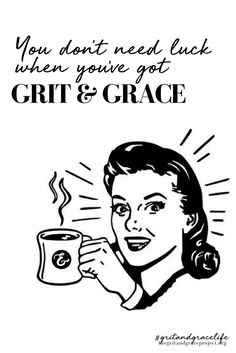 Funny quotes, quotes for women, Friday the 13th, Freaky Friday, grit and grace, grit, grace, quotes for women, #gritandgracelife