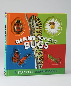 Giant Pop-Out Bugs, Chronicle books. These are great for toddler storytime when they can all make guesses about the huge pop-ups coming...Greta b / July 2014