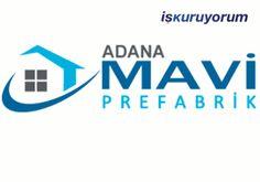Adana Mavi Prefabrik Bayilik