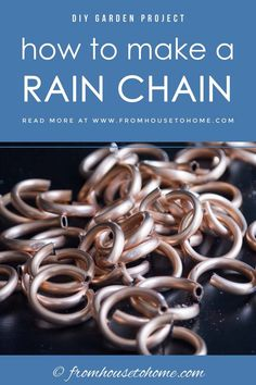 How To Make A Beautiful Copper DIY Rain Chain - Gardening @ From House To Home Learn how to make a DIY copper rain chain that you can make on a budget and will look awesome replacing the downspout from the gutters on your house.