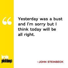 John Steinbeck on creative achievement