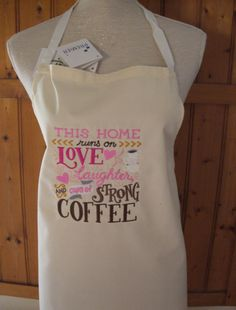 Embroidered Apron with coffee home love laughter slogan
