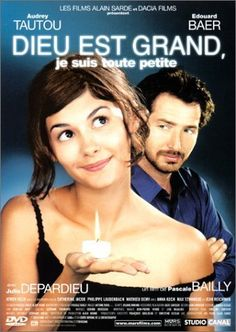Dieu est grand, je suis toute petite (2001). With Audrey Tautou and Edouard Baer. Written by Alain Tasma, Pascale Bailly and Marcia Romano. Directed by Pascale Bailly.