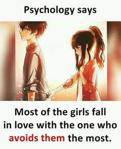Psychology Says Most of the girls fall in love with the one who avoids them most. Urdu Quotes, New Quotes, Funny Quotes, Crazy Quotes, Inspirational Quotes, True Love Quotes, Girly Quotes, Romantic Love Quotes, Funny Facts About Girls