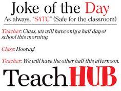 Teacher Jokes Joke Of The Day  Half A Day