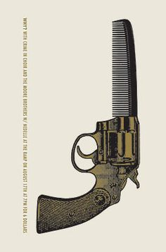 a comb is my weapon of choice. wish i owned this poster by jason munn.