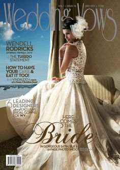 Get your digital subscription/issue of Wedding Vows Magazine on Magzter and enjoy reading the Magazine on iPad, iPhone, Android devices and the web. Wedding Wows, Covergirl, Vows, Bridal Gowns, Ball Gowns, Dress Up, Photoshoot, Bride, Elegant