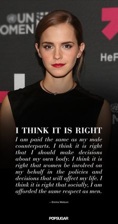 Emma Watson has always been a vocal proponent of equality and feminism, but this year she took another step toward making a real change. In September, Emma, Emma Watson Quotes, Feminist Quotes, Girl Quotes, Crush Quotes, Quotes Quotes, Famous Quotes, Qoutes, Funny Quotes, Strong Women