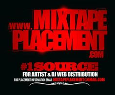 GET YOUR PLACEMENT TODAY !! http://mixtapeplacement.com/