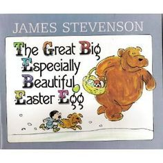 Great Big Especially Beautiful Easter Egg by Stevenson, James Easter Books, Easter Eggs, Used Books, Vintage Children, Little Ones, Winnie The Pooh, Childrens Books, This Book, Reading