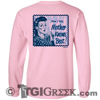 TGI Greek Tshirts - Mother Knows Best - Kappa Kappa Gamma - Mom's Day Shirt
