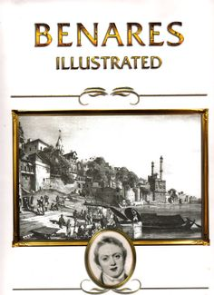The stories of James Prinsep and Benares. The mint master, artist, scientist and engineer arrive in India in 1819. The ancient city had been waiting 5,000 or more years for someone to map it, James took on the job right after he finished the first census, being the first modern census of any city in Asia.
