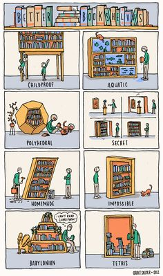 Better bookshelves - another great #cartoon by Grant Snider