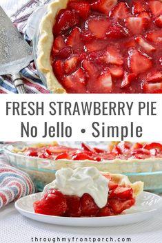 Strawberry Bread Recipes, Fresh Strawberry Pie, Recipes With Fresh Strawberries, Stawberry Pie, Best Strawberry Pie Recipe, Strawberry Glaze, Fresh Fruit, Just Desserts, Delicious Desserts