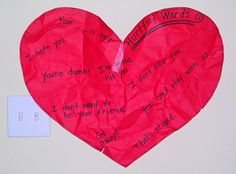 "read ""Words are not for hurting"" by Elizabeth Verdick  -hurtful/helpful words brainstorm,"