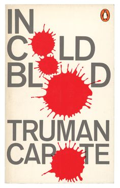 In Cold Blood by Truman Capote. Cover by David Pelham (1970)