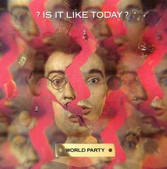 "World Party. A: Is It Like Today? B: Basically. Ensign Records, 1993. The soundtrack of my junior high school days. Crisp yet moody British guitar pop that would make Morrissey and XTC proud. One of these days I'm gonna buy its counterpart: Tears For Fears' similarly jangly ""Goodnight Song""."
