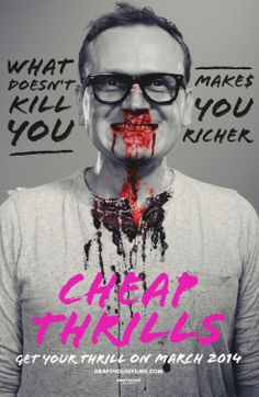 Cheap Thrills Movie Poster #6 - Internet Movie Poster Awards Gallery