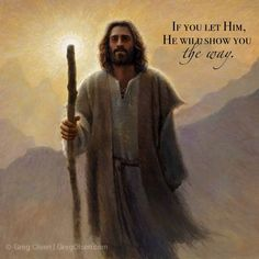 Show you the way.  -- Greg Olsen