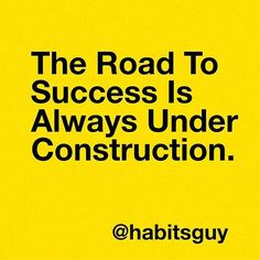 Keep working. Keep building. Keep striving. There is always time for change.