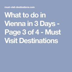 What to do in Vienna in 3 Days - Page 3 of 4 - Must Visit Destinations
