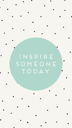 Inspire someone today. #Quotes #Sayings #Phrases #Inspiration #Determination #Motivation