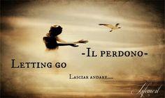 #lifeme #perdonare #letting go