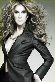 Celine Dion-Cutting it close to perfection. Voice and face and bod.