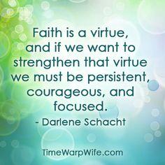 Faith is a Virtue