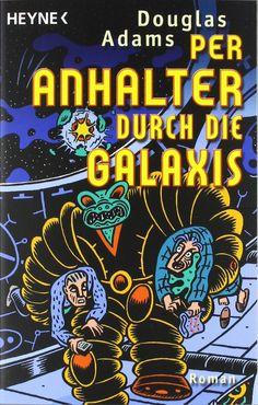 Per Anhalter durch die Galaxis: Amazon.de: Douglas Adams: Bücher