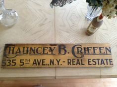 WOODEN VINTAGE SIGN CHAUNCEY B. GRIFFEN REAL ESTATE 535 5TH AVE NY $24.95