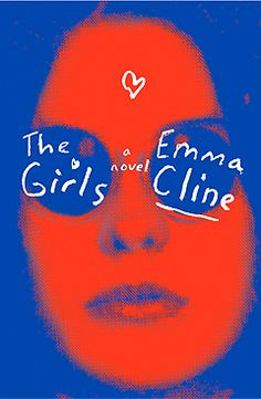 Emma Cline's The Girls is one of the year's biggest thriller books to read. Book Club Books, New Books, Good Books, Books To Read, Book Clubs, Reading Lists, Book Lists, Reading Art, Reading Strategies