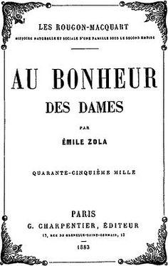 Au Bonheur des Dames by Emile Zola