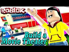 Roblox Build a Movie Theater Tycoon - My Cinema is ARMED?!?!!!! - DOLLASTIC PLAYS! - YouTube