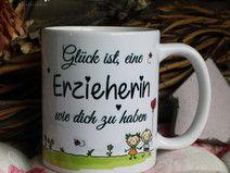 Kaffeebecher ~ Tasse - Glück ist ~ Erzieherin