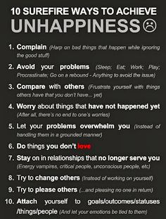 I really have to agree! I'm human and I have done most of these things from time to time and I end up miserable. Great pin!