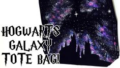 DIY Harry Potter Hogwarts Silhouette Galaxy Tote Bag