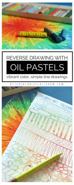 "Starting with a page of brilliant oil pastel color allows for some color mixing fun. Reverse oil pastel drawing with a focus on line exploration makes a pencil drawing go from simple to ""Pop!"""