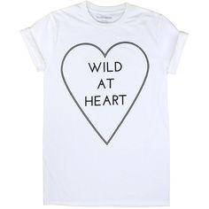 Wild At Heart T-shirt ❤ liked on Polyvore featuring tops, t-shirts, heart tee, heart tops, cotton t shirt, cotton tee and heart t shirt