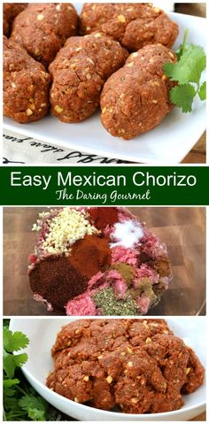 Easy Homemade Mexican Chorizo Recipe - The Daring Gourmet - List of the best food recipes Authentic Mexican Recipes, Mexican Food Recipes, Mexican Desserts, Dinner Recipes, Mexican Breakfast Recipes, Beef Chorizo, Mexican Chorizo, Spanish Chorizo Recipes, Gourmet