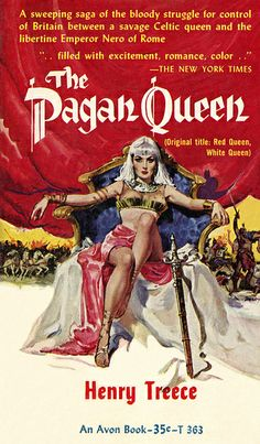 """The Pagan Queen, by Henry Treece - Avon T 1959 - Cover art by Ernest Chiriaka (""""Darcy"""") Arte Do Pulp Fiction, Pulp Fiction Book, Up Book, Book Art, Caricature, Robert E Howard, Crime, Physical Comedy, Ernest"""