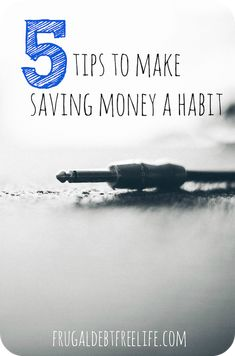 5 tips to make saving money a habit. Saving money doesn't have to be a chore. It can be so empowering.